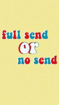 Full Send Wallpaper 13