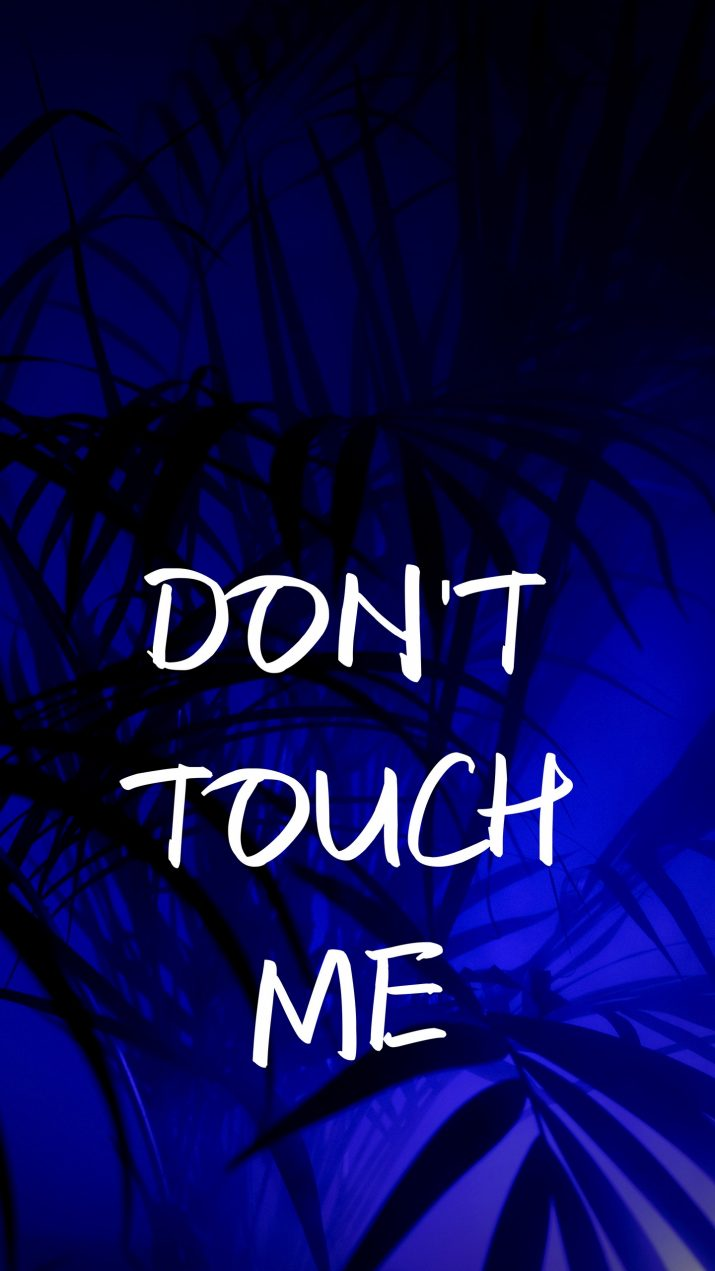 Dont touch my phone Wallpaper 1