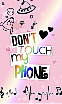 Dont touch my phone wallpaper 33