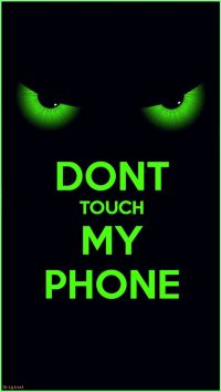 Dont touch my phone wallpaper 26