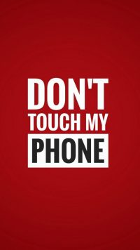 Dont touch my phone wallpaper 25