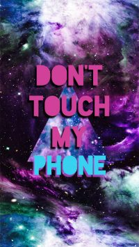 Dont touch my phone Wallpaper 13