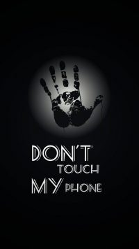 Dont touch my phone wallpaper 23