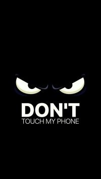 Dont touch my phone wallpaper 22