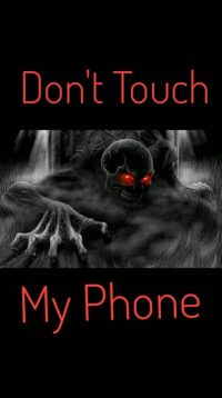 Dont touch my phone wallpaper 16