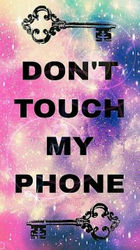 Dont touch my phone wallpaper 38