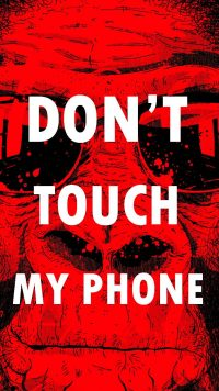 Dont touch my phone wallpaper 36
