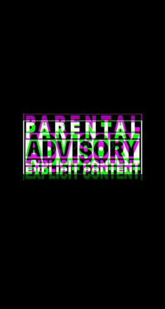 Parental Advisory Wallpaper 1