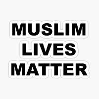 Muslim Lives Matter Wallpaper 39