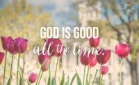 God Is Good Wallpaper 5