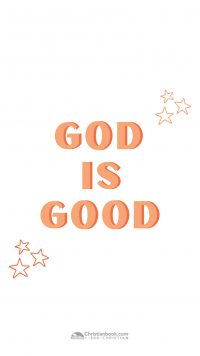 God Is Good Wallpaper 10