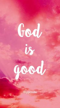 God Is Good Wallpaper 6