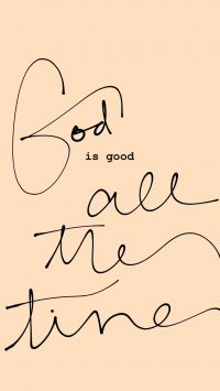 God Is Good Wallpaper 14