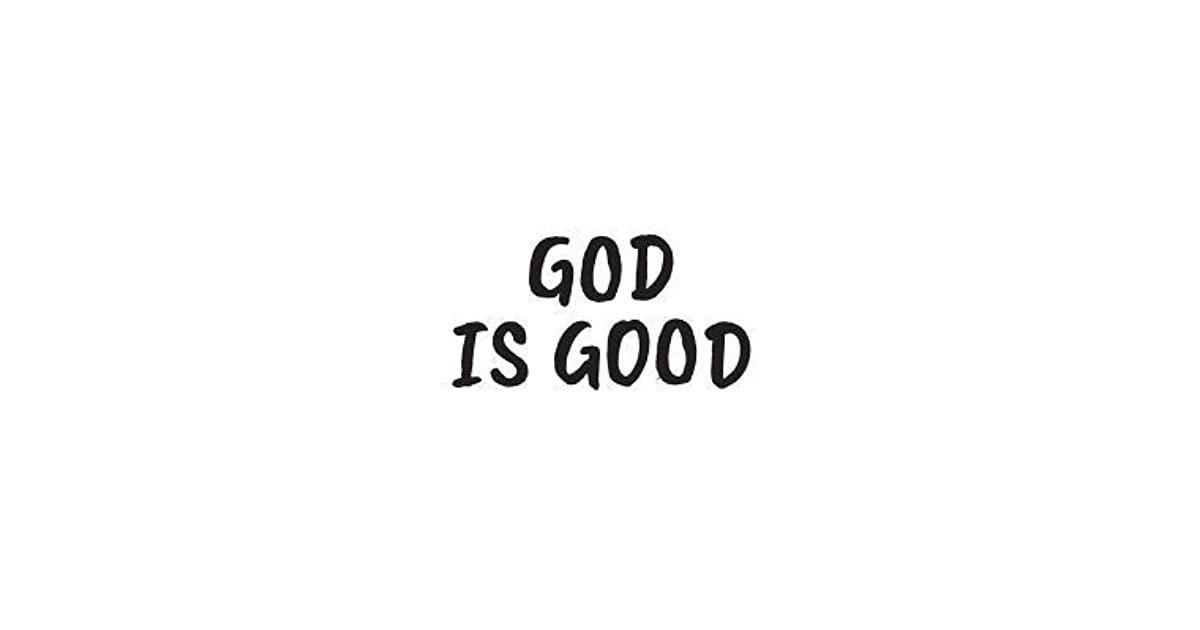 God Is Good Wallpaper 2