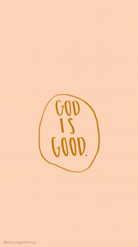 God Is Good Wallpaper 18