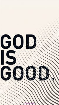 God Is Good Wallpaper 12