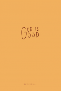 God Is Good Wallpaper 11