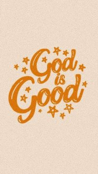 God Is Good Wallpaper 20