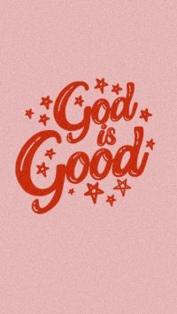 God Is Good Wallpaper 30