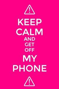 Get Off My Phone Wallpaper 2