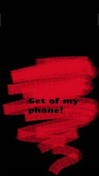 Get Off My Phone Wallpaper 5